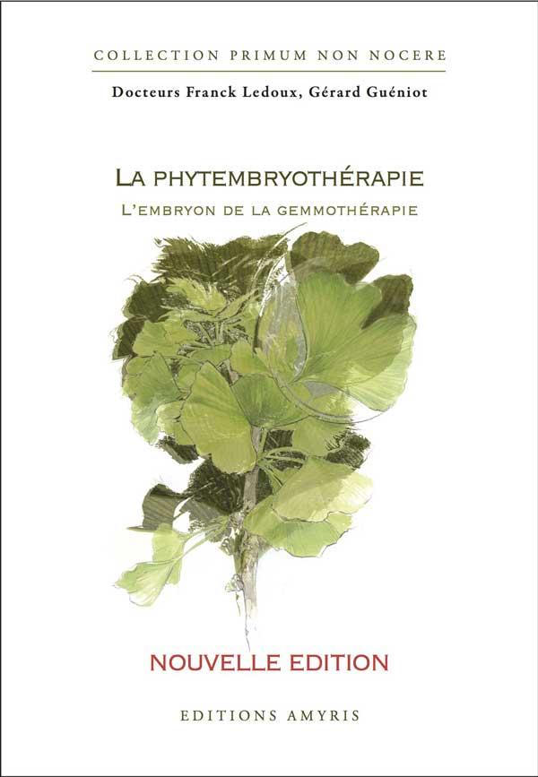 livre phytembryotherapie l embryon de la-gemmotherapie